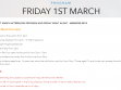 FRIDAY 1ST MARCH